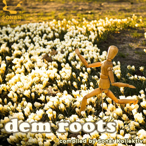 dem roots - compiled by Sonar Kollektiv