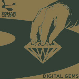 Sonar Kollektiv: Digital Gems (Compiled By Jazzanova)